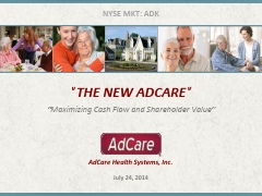 "AdCare Health Systems, Inc. ""Setting the Standard for Senior Living"""