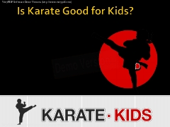 Is Karate Good for Kids?